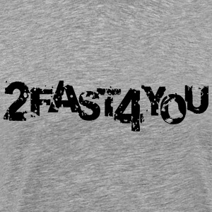 2 Fast 4 You Graffiti Stamp T-Shirts - Männer Premium T-Shirt