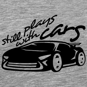 Still plays with cars Racing T-Shirts - Men's Premium T-Shirt