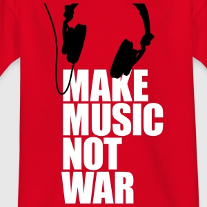 Make music not war Shirts - Kinderen T-shirt
