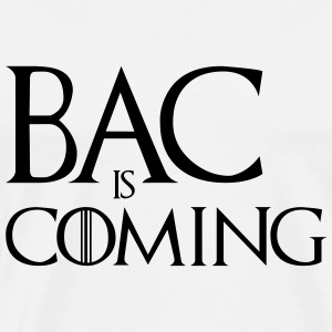 BAC is Coming Tee shirts - T-shirt Premium Homme