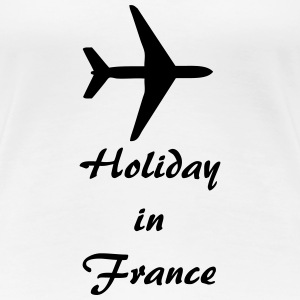 Holiday in France T-Shirts - Frauen Premium T-Shirt