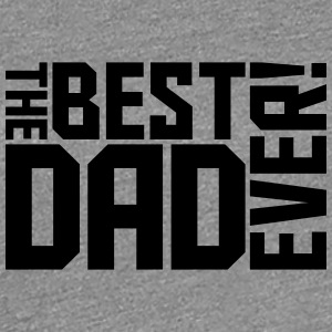 The Best Dad Ever Logo Design T-Shirts - Women's Premium T-Shirt