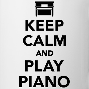Keep calm and play Piano Flaschen & Tassen - Tasse