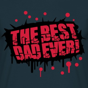 Cool The Best Dad Ever Graffiti Design T-Shirts - Männer T-Shirt