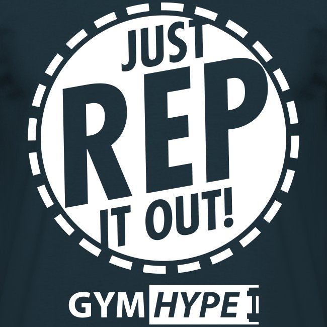 """Men's """"Just Rep It Out"""" T-shirt"""