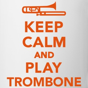 Keep calm and play Trombone Flaschen & Tassen - Tasse