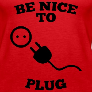 be nice to plug, be nice to fuck Tops - Women's Premium Tank Top