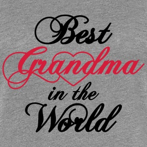 Best Grandma in the World T-Shirts - Women's Premium T-Shirt
