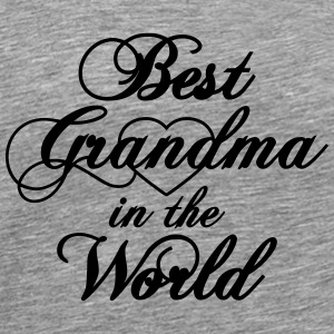 Best Grandma in the World T-Shirts - Männer Premium T-Shirt