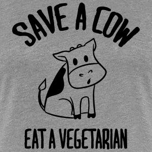 Save a cow, eat a vegetarian. T-Shirts - Women's Premium T-Shirt
