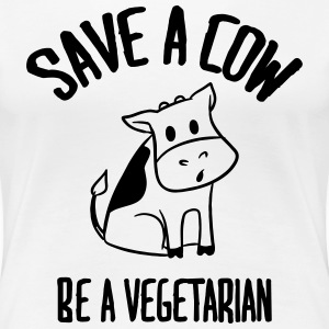Save a cow, be a vegetarian. T-Shirts - Frauen Premium T-Shirt