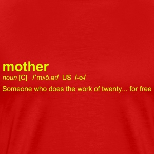 Definition of mother - T-shirt Premium Homme