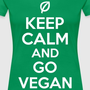 Keep calm and go vegan Tee shirts - T-shirt Premium Femme