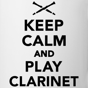 Keep calm and play Clarinet Flaschen & Tassen - Tasse