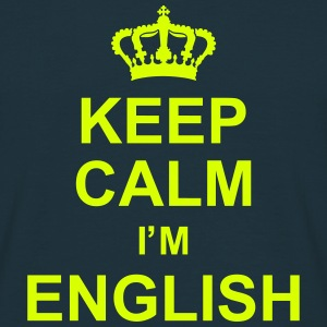 keep_calm_I'm_english_g1 T-shirts - Mannen T-shirt