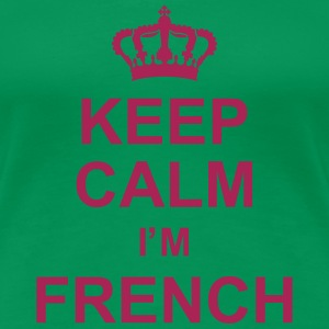 keep_calm_I'm_french_g1 Camisetas - Camiseta premium mujer