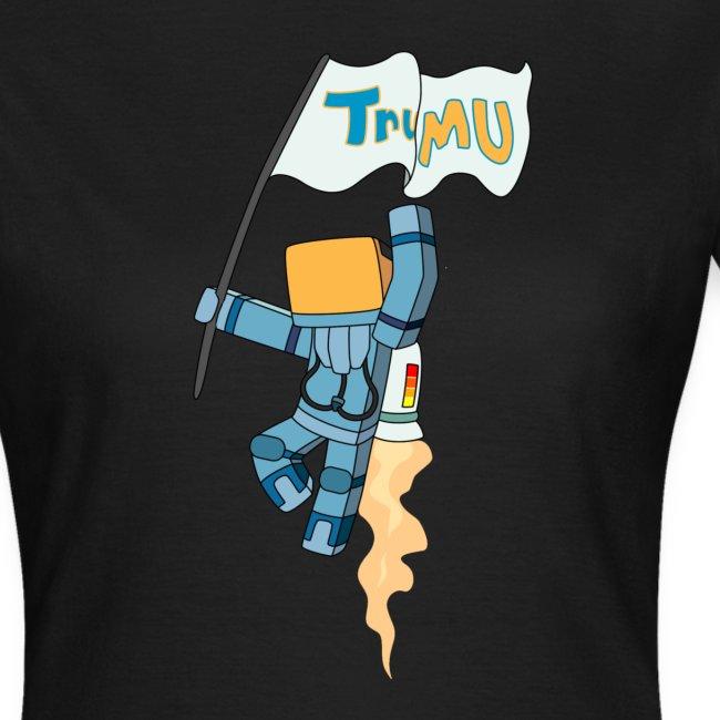 Women's T-Shirt: TrueMU Flag!