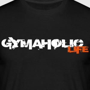 GYMAHOLIC Life  - Mannen T-shirt