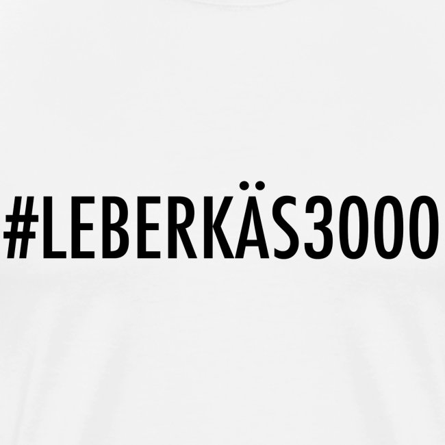 #LEBERKÄS3000 Premium