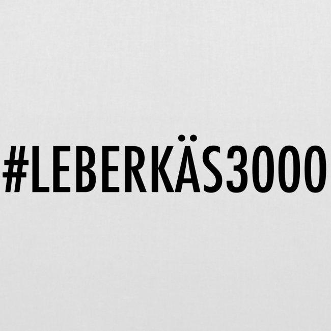 #LEBERKÄS3000 Beutel
