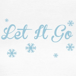 Let It Go T-shirts - Dame-T-shirt