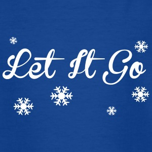 Let It Go Shirts - Kids' T-Shirt