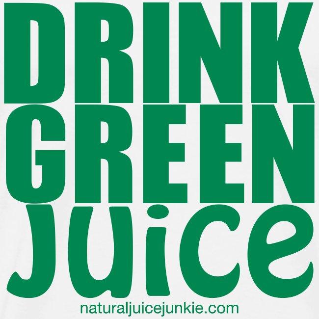 Drink Green Juice - Men's Tee