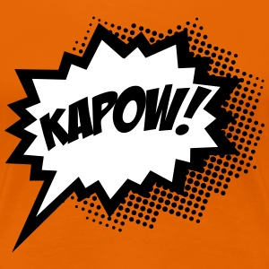 KAPOW!, Comic Style Speech Bubble Bang, Boom, Pow Tee shirts - T-shirt Premium Femme