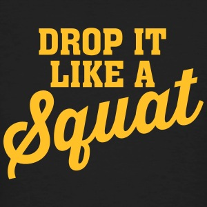 Drop It Like A Squat Camisetas - Camiseta ecológica hombre