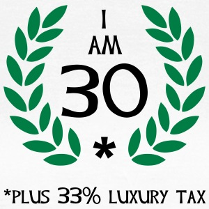 40 - 30 plus tax T-Shirts - Women's T-Shirt