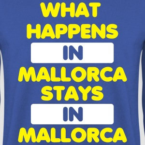 What Happens in Mallorca stays in Mallorca Pullover & Hoodies - Männer Pullover