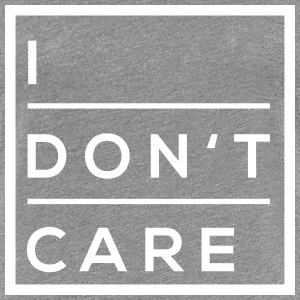 i dont care T-Shirts - Frauen Premium T-Shirt