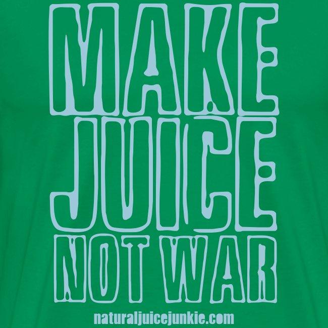 Make Juice Not War (Men's Tee)