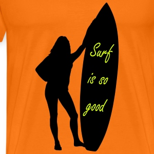 Surf is so good femme Tee shirts - T-shirt Premium Homme