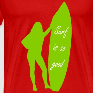 Surf is so good femme T-shirts - Herre premium T-shirt