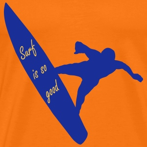 Surf is so good homme T-shirts - Herre premium T-shirt