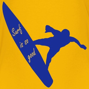 Surf is so good homme T-Shirts - Kinder Premium T-Shirt