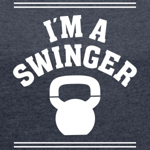 I´m  A Swinger T-Shirts - Women's T-shirt with rolled up sleeves