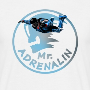 Mr  Adrenalin Skydive - Männer T-Shirt