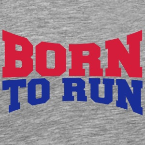 Cool Born to Run Logo Design T-Shirts - Men's Premium T-Shirt