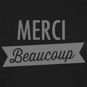 Merci Beaucoup T-Shirts - Männer T-Shirt