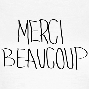 Merci Beaucoup T-Shirts - Frauen T-Shirt