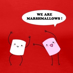 We are marshmallows! Tee shirts - T-shirt Premium Femme