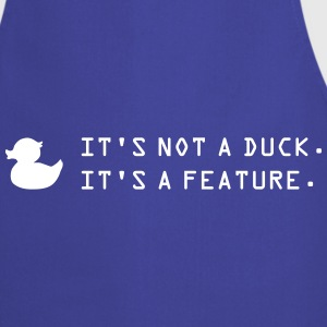 it's not a duck  Aprons - Cooking Apron