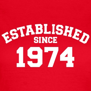 Established 1974 T-Shirts - Frauen T-Shirt