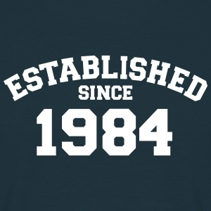 Established 1984 T-Shirts - Männer T-Shirt