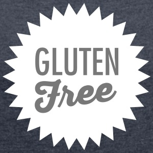 Gluten Free T-Shirts - Women's T-shirt with rolled up sleeves