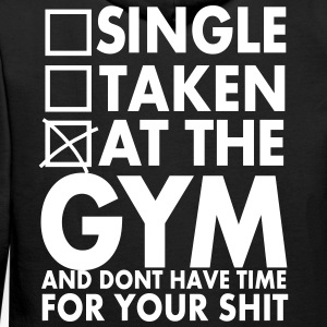 Single, Taken, At The Gym And Don´t Have Time - Sweat-shirt à capuche Premium pour hommes
