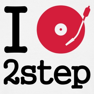 I dj / play / listen to 2step - T-shirt herr