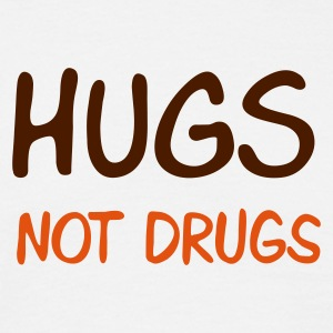 hugs not drugs - Men's T-Shirt
